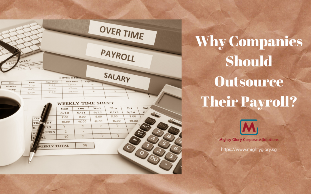 Why Companies Should Outsource Their Payroll?
