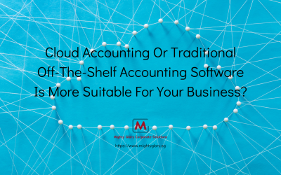 Cloud Accounting Or Traditional Off-The-Shelf Accounting Software Is More Suitable For Your Business?