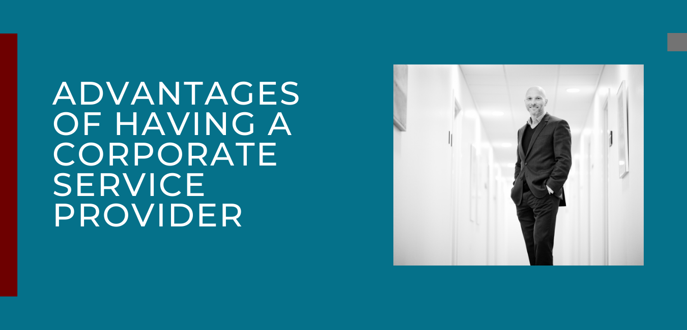 Advantages of Having A Corporate Service Provider