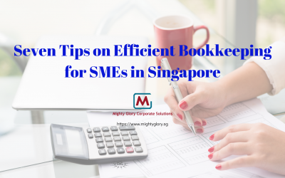 Seven Tips on Efficient Bookkeeping for SMEs in Singapore