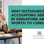 Why Outsourced Accounting Services in SG Are Worth to Consider