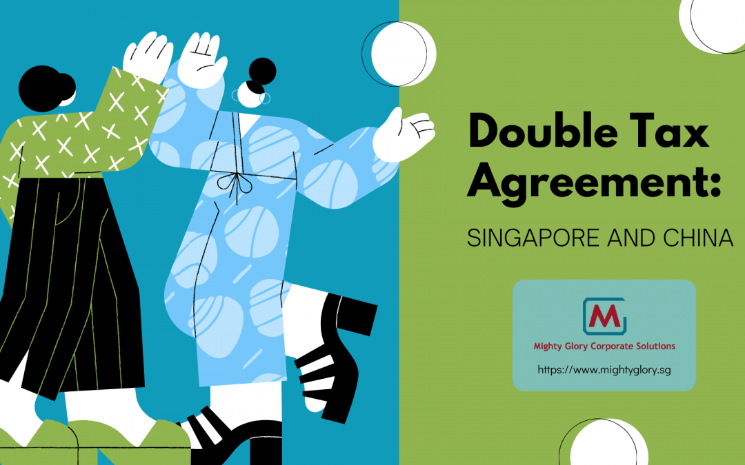 Double Tax Agreement Between Singapore and China
