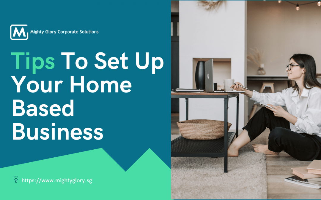 Tips To Set Up Your Home-Based Business